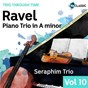 Album Ravel: Piano Trio In A Minor (Trio Through Time, Vol. 10) de Seraphim Trio / Maurice Ravel