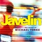Compilation Javelin - the music of michael torke avec Lothar Zagrosek / Michael Torke / Yoel Levi / Atlanta Symphony Orchestra / The Philharmonia Orchestra...
