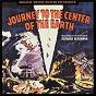 Album Journey to the center of the earth (original motion picture soundtrack) de Bernard Herrmann