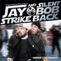 Album Jay and silent bob strike back (original motion picture score) de James L. Venable
