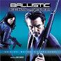 Album Ballistic: ecks VS. sever (original motion picture score) de Don Davis