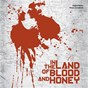 Compilation In the land of blood and honey (original motion picture soundtrack) avec Natasa Mirkovic / Gabriel Yared / Passengers / Luciano Pavarotti / Bombaj Stampa...