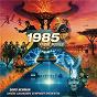 Album 1985 at the movies de David Newman / Varèse Sarabande Symphony Orchestra