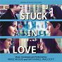 Album Stuck in love (original motion picture score) de Mike Mogis / Nathaniel Walcott