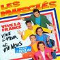 Album Vive la france, vive l'amour et vive nous de Les Musclés