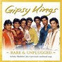 Album Rare & unplugged de Gipsy Kings