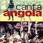 Compilation Canta angola avec Paulo Flores / Viera Dias Carlito / Carlos Burity / Banda Maravilha / Simmons Massini...