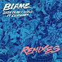 Album Blame (remixes) de Zeds Dead / Diplo
