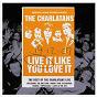 Album Live it like you love it (standard) de The Charlatans