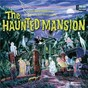 Compilation The story and song from the haunted mansion avec Thurl Ravenscroft / Robie Lester / Pete Renoudet / Ron Howard / Eleanor Audley...