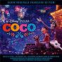 Compilation Coco (bande originale française du film) avec Alanna Ubach / Michel Lerousseau / Bernard Gabay / Damien Ferrette / Andrea Santamaria...