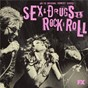 Compilation Sex&drugs&rock&roll (songs from the FX original comedy series) avec Gigi / The Heathens / Johnny Rock / Rehab / The Assassins...