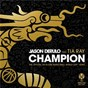 Album Champion (feat. tia ray) de Jason Derulo