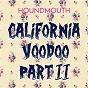 Album California voodoo, PT. II de Houndmouth