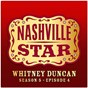Album Ain't That Lonely Yet (Nashville Star Season 5 - Episode 4) de Whitney Duncan