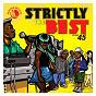 Compilation Strictly the best vol. 45 avec Chipmunk / Laza Morgan / Mavado / Demarco / Vybz Kartel...