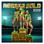 Compilation Reggae gold 2012 avec Etana / Sean Paul / Popcaan / Potential Kidd / Konshens...