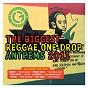 Compilation The biggest reggae one drop anthems 2011 avec The Green / Midnite / J O E / I Wayne / Copper Cat...