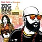 Album Big bad soca (remix) (feat. shenseea) de Bunji Garlin