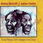 Album Good things don't happen every day de Junior Parker / Jimmy Mc Griff