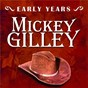 Album Early years: mickey gilley de Mickey Gilley