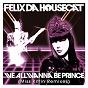 Album We all wanna be prince (miss kittin remixes) de Felix da Housecat