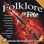 Compilation Folklore en fête (50 succès du temps des fêtes) avec Ti-Blanc Richard / Joane Bluteau / Yvan Pion / Tex Lecor / André Bertrand...
