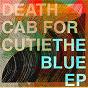 Album The Blue EP de Death Cab for Cutie