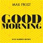 Album Good morning de Max Frost