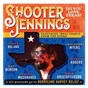 Album Do you love texas? (feat. ray benson, jason boland, kris kristofferson, kacey musgraves, whiskey myers, randy rogers) de Shooter Jennings