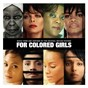 Compilation For colored girls avec Sharon Jones / Loretta Devine, Kimberly Elise, Whoopi Goldberg, Janet Jackson, Thandie Newton, Phylicia Rashad, Anika Noni Rose, Tessa Thompson, Kerry Washington / The Dap Kings / Estelle / Laura Izibor...