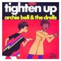 Album Tighten Up de The Drells / Archie Bell