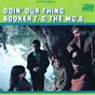 Album Doin' our thing de Booker T. & the MG's