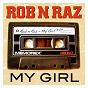 Album My girl de Rob N Raz