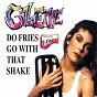 Album Do fries go with that shake de Gillette
