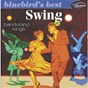 Compilation Swing: bandstand kings (bluebird's best series) avec The All Star Big Band / The Metronome All Stars / Fats Waller / Duke Ellington / Charlie Barnet...