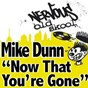 Album Mike dunn - now that you're gone de Mike Dunn