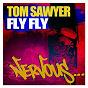 Album Fly fly de Tom Sawyer