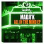 Album All in the mind ep de Madji K