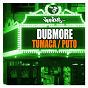 Album Tumaca / puto de Dubmore