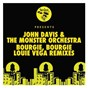 Album Bourgie', bourgie' de John Davis & the Monster Orchestra