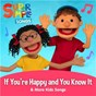 Album If You're Happy and You Know It & More Kids Songs de Super Simple Songs