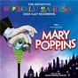 Compilation Mary Poppins (The Definitive Supercalifragilistic 2020 Cast Recording) avec Pétula Clark / Charlie Stemp / Joseph Millson / Amy Griffiths / Adelaide Barham...
