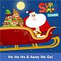 Album Ho Ho Ho & Away We Go! de Super Simple Songs