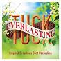 Compilation Tuck everlasting (original broadway cast recording) avec Terrence Mann / Andrew Keenan Bolger / Carolee Carmello / Robert Lenzi / Michael Park...