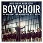 Album Boychoir (music from the motion picture) de American Boychoir
