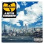 Album A better tomorrow de Wu-Tang Clan