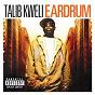 Album Eardrum de Talib Kweli
