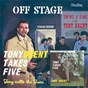 Album Tony takes 5/calls the tune/off stage de Tony Brent