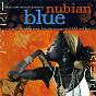 Compilation Nubian blue avec Raúl Midón / Gary Bartz / Robert Glasper / Wynton Marsalis / Greg Osby...